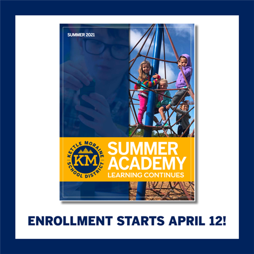 Kettle Moraine School District Summer Academy guide