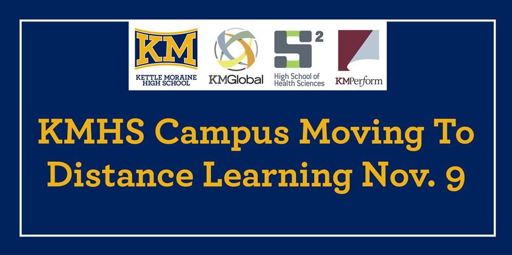 KMHS Campus Moving To Distance Learning Nov. 9