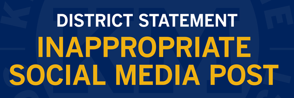 District Statement On Inappropriate Social Media Post