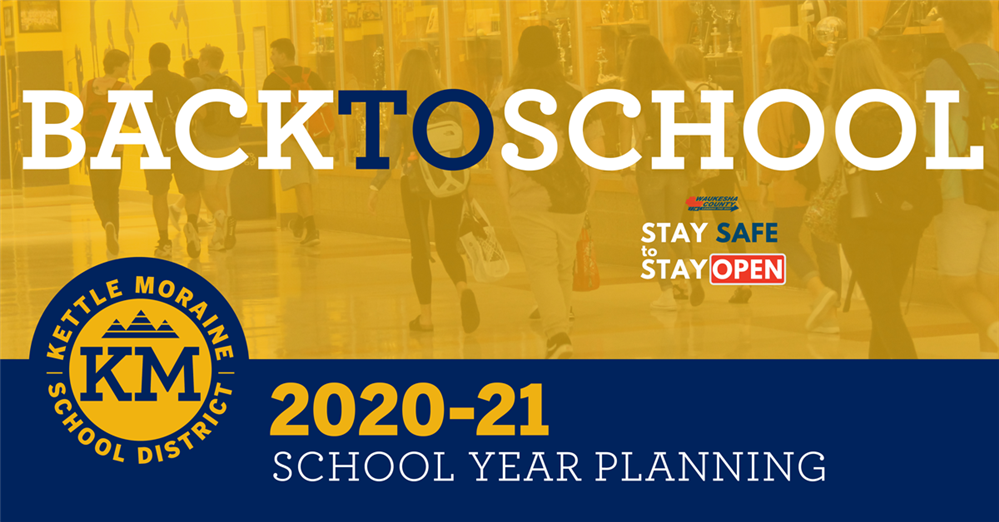Kettle Moraine School District 2020-21 Planning